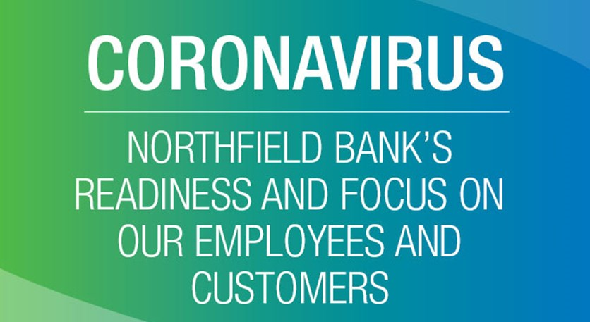Coronavirus Update: Northfield Bank's Readiness and Focus on our Employees and Customers