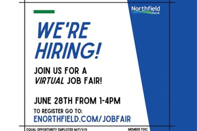 "<p>Northfield is hosting a Virtual Job Fair on June 28th from 1:00pm - 4:00pm for individuals looking to join our team.  Registration is required - <a rel=""noopener"" href=""https://northfieldbank.webex.com/mw3300/mywebex/default.do?nomenu=true&amp;siteurl=northfieldbank&amp;service=6&amp;rnd=0.15426213972206515&amp;main_url=https%3A%2F%2Fnorthfieldbank.webex.com%2Fec3300%2Feventcenter%2Fevent%2FeventAction.do%3FtheAction%3Ddetail%26%26%26EMK%3D4832534b000000048c69de7664d123e58b35eb0293f16109e38f25e5eabbdde77a150900dcfdf008%26siteurl%3Dnorthfieldbank%26confViewID%3D193953898660139404%26encryptTicket%3DSDJTSwAAAAQms5cDaOFA7Ruw0D9W2tfeLS7Hw7iBomnCdll4u7F5rw2%26"" target=""_blank"" title=""Northfield Job Fair"">click here to sign-up</a>!</p>"